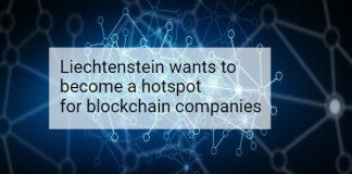 Liechtenstein wants to become a hotspot for blockchain companies